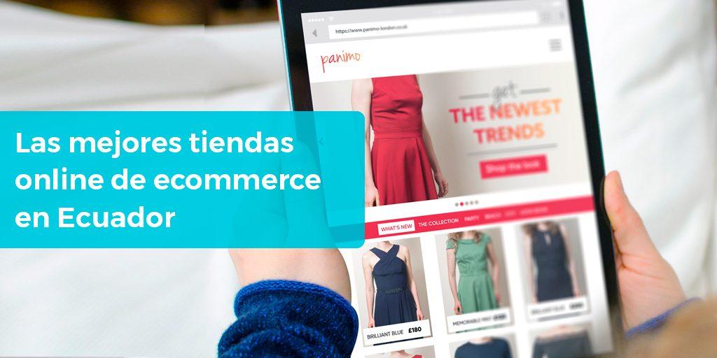 761d0256b553 Las mejores tiendas online de comercio electrónico en Ecuador